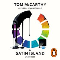 Satin Island - Tom McCarthy - audiobook