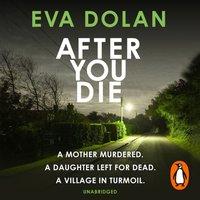 After You Die - Eva Dolan - audiobook
