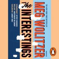 Interestings - Meg Wolitzer - audiobook