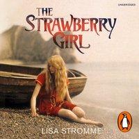 Strawberry Girl - Lisa Stromme - audiobook