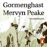Gormenghast - Mervyn Peake - audiobook