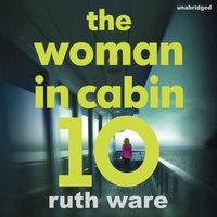 Woman in Cabin 10 - Ruth Ware - audiobook