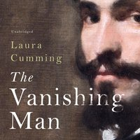 Vanishing Man - Laura Cumming - audiobook