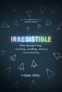 Irresistible - Adam Alter - audiobook