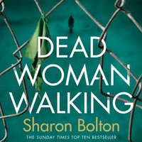 Dead Woman Walking - Sharon Bolton - audiobook