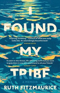I Found My Tribe - Ruth Fitzmaurice - audiobook