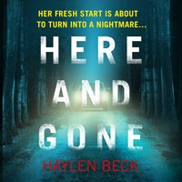 Here and Gone - Haylen Beck - audiobook