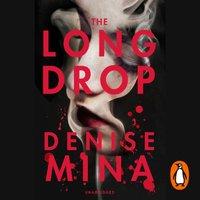Long Drop - Denise Mina - audiobook