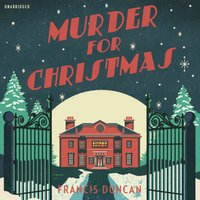 Murder for Christmas - Francis Duncan - audiobook