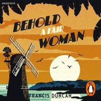 Behold a Fair Woman - Francis Duncan - audiobook
