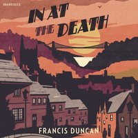 In at the Death - Francis Duncan - audiobook