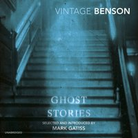 Ghost Stories - E F Benson - audiobook