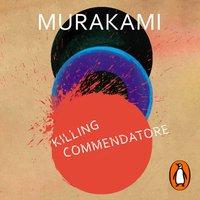 Killing Commendatore - Haruki Murakami - audiobook