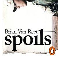 Spoils - Brian Van Reet - audiobook