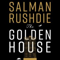 Golden House - Salman Rushdie - audiobook