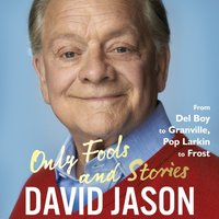 Only Fools and Stories - David Jason - audiobook