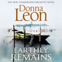 Earthly Remains - Donna Leon - audiobook