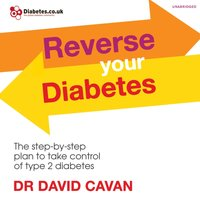 Reverse Your Diabetes - David Cavan - audiobook