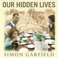 Our Hidden Lives - Simon Garfield - audiobook