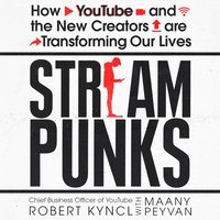 Streampunks - Robert Kyncl - audiobook