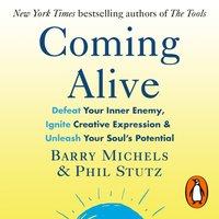 Coming Alive - Phil Stutz - audiobook