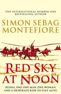 Red Sky at Noon - Simon Sebag Montefiore - audiobook