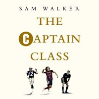 Captain Class - Sam Walker - audiobook