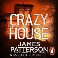 Crazy House - James Patterson - audiobook