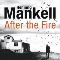 After the Fire - Henning Mankell - audiobook