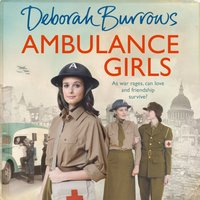 Ambulance Girls - Deborah Burrows - audiobook