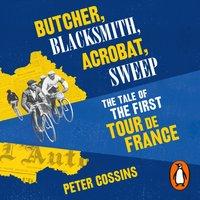 Butcher, Blacksmith, Acrobat, Sweep - Peter Cossins - audiobook