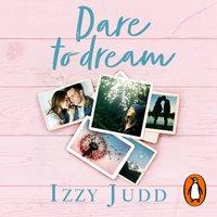 Dare to Dream - Izzy Judd - audiobook