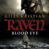 Raven: Blood Eye (Raven 1) - Giles Kristian - audiobook