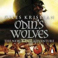 Raven 3: Odin's Wolves - Giles Kristian - audiobook