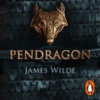 Pendragon - James Wilde - audiobook