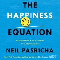 Happiness Equation - Neil Pasricha - audiobook