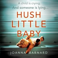 Hush Little Baby - Joanna Barnard - audiobook