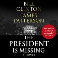 President is Missing - President Bill Clinton - audiobook