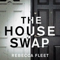 House Swap - Rebecca Fleet - audiobook