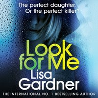 Look For Me - Lisa Gardner - audiobook