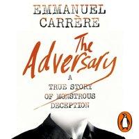 Adversary - Emmanuel Carrere - audiobook