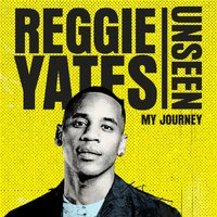 Unseen - Reggie Yates - audiobook
