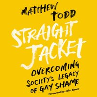 Straight Jacket - Matthew Todd - audiobook