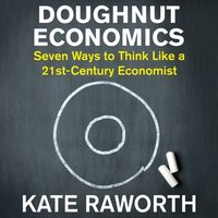 Doughnut Economics - Kate Raworth - audiobook