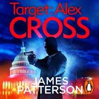 Target: Alex Cross - James Patterson - audiobook