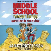 Treasure Hunters: Quest for the City of Gold - James Patterson - audiobook