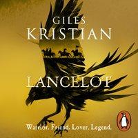 Lancelot - Giles Kristian - audiobook