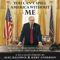You Can't Spell America Without Me - Alec Baldwin - audiobook