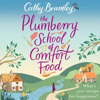 Plumberry School of Comfort Food - Cathy Bramley - audiobook