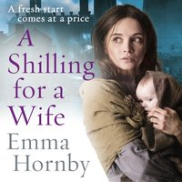 Shilling for a Wife - Emma Hornby - audiobook